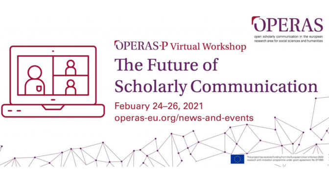 OPERAS: Future of Scholarly Communication Workshop